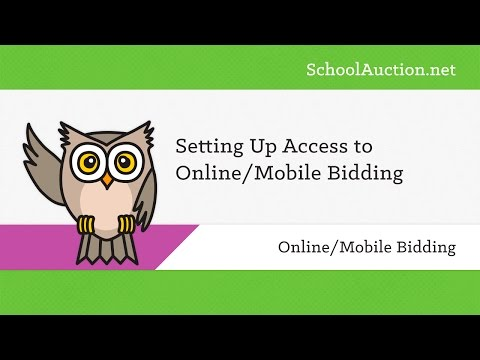 Setting Up Access to Online/Mobile Bidding