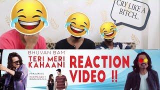 BB Ki Vines - Bhuvan Bam - Teri Meri Kahaani Feat. Permanent Roommates - Reaction Video