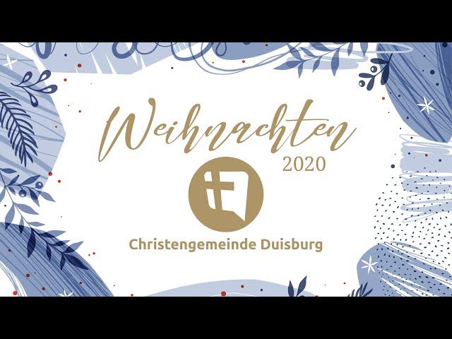 Christengemeinde Duisburg e.V. // Heiligabend // 24.12.2020