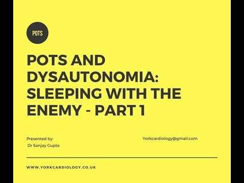 POTS and Dysautonomia: Sleeping with the enemy