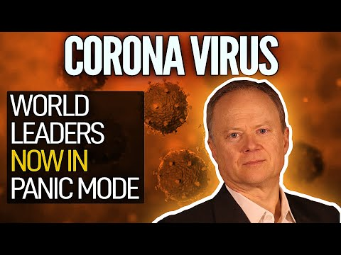 Coronavirus: World Leaders Now In Panic Mode