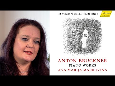 Ana-Marija Markovina plays Anton Bruckner (Artist talk)