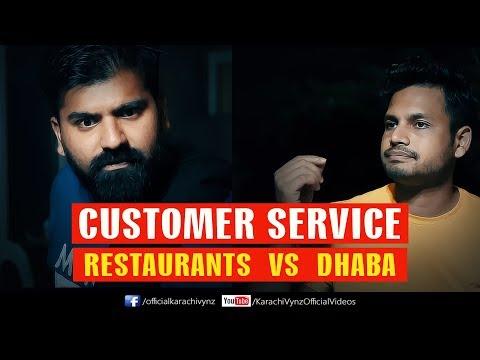 CUSTOMER SERVICE - RESTAURANT VS DHABA   Karachi Vynz Official