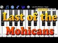 Last of the Mohicans - Cooper - How to Play Piano Melody