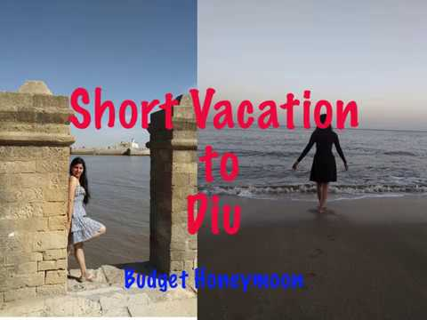 summer-trip-at-diu-||-budget-honeymoon-||-beach-vacations-||-cheap-destinations-in-india