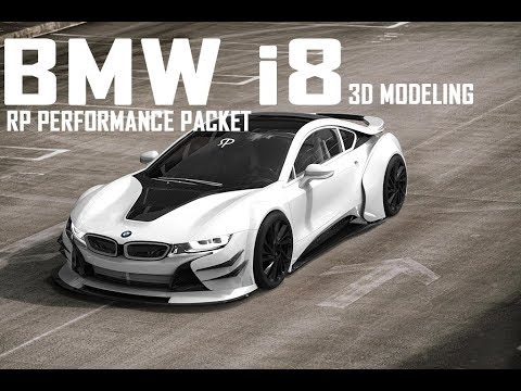 Bmw I8 Rp Sport Performance Widebody Kit 3d Modeling Youtube