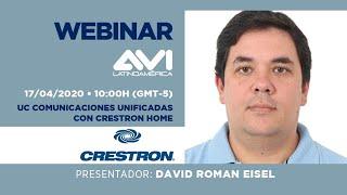 Webinar AVI Latinoamérica   Crestron Latam   UC Comunicaciones Unificadas con Crestron