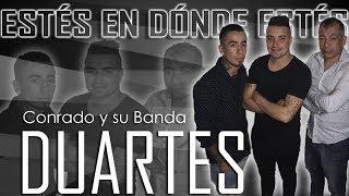 CONRADO y su Banda DUARTES-ESTÉS EN DÓNDE ESTÉS-Álbum EVOLUCIÓN