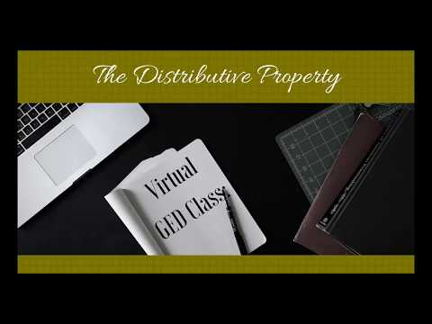 Virtual GED Class: The Distributive Property