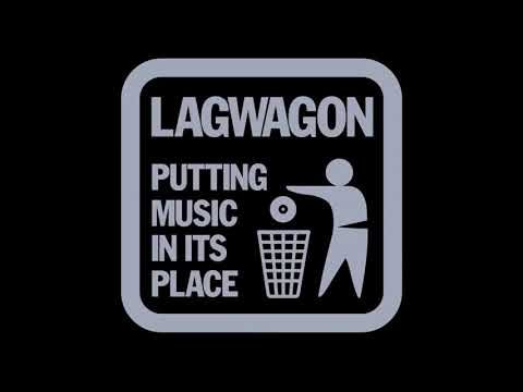 Lagwagon - Off the Wagon Putting  in its Place