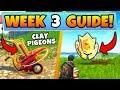 Fortnite WEEK 3 CHALLENGES GUIDE CLAY PIGEON Locations Treasure MAP Battle Royale Season 5 mp3