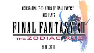 30 Years of FF: Final Fantasy XII TZA Part 36 (PS4 Let's Play/Gameplay)