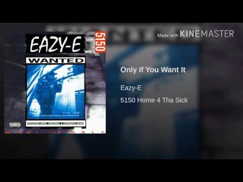 Only If  You Want It  instrumental