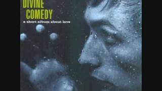 The Divine Comedy - If I Were You (I