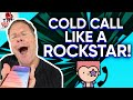 COLD CALL - HOW TO PREPARE FOR THE PERFECT COLD CALL - COLD CALLING