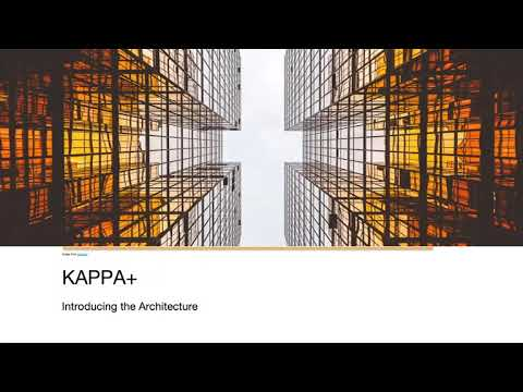 [Uber Seattle] Introduction To Kappa+ Architecture Using Apache Flink