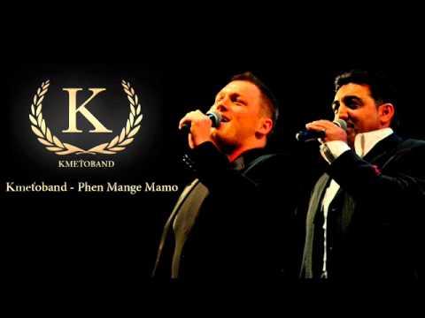 Kmeťoband - Phen mange mamo (OFFICIAL SONG)