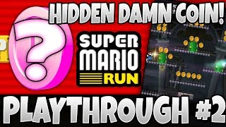 super mario run where s the f cking coin live playthrough episode 2