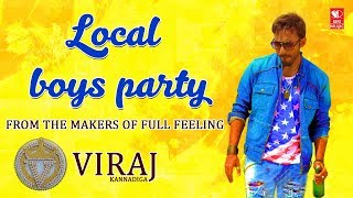 Local Boys Party - Video Song Teaser  | Viraj Kannadiga | Kannada Rap EDM