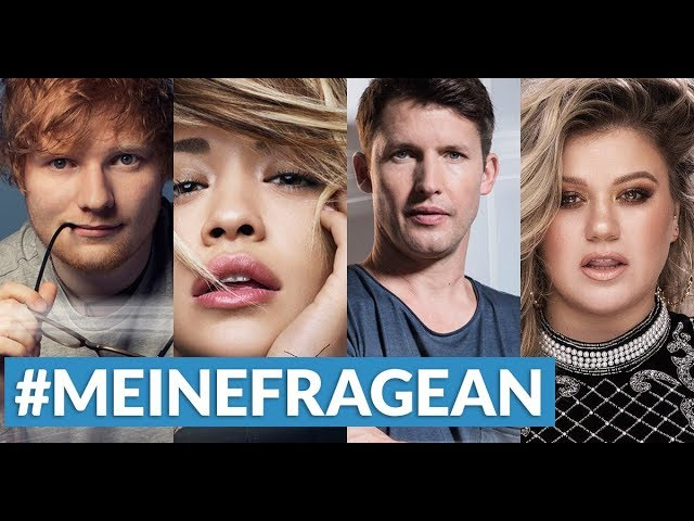 Ed Sheeran, Rita Ora, James Blunt und Kelly Clarkson beantworten DEINE FRAGEN!