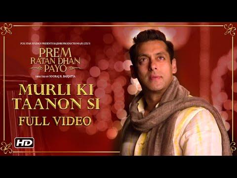 Murli Ki Taanon Si Full Song | Prem Ratan Dhan Payo | Salman Khan, Sonam Kapoor