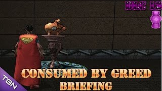 DCUO: Consumed by greed - Briefing | DLC12 |