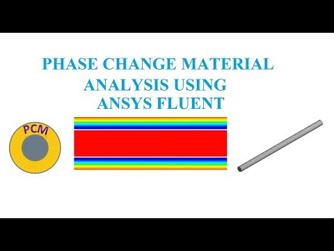 ANSYS  Fluent Tutorial: Analysis of Melting and Solidification of Phase Change Material (PCM)