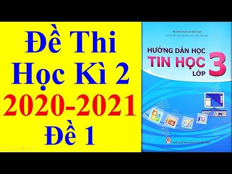 Tin học Lớp 3 – Đề Thi Học Kì 2 Năm Học 2020 – 2021