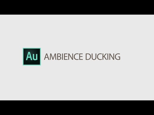 Auto Ducking Ambience in Essential Sound Panel April 2019 | Adobe Creative Cloud