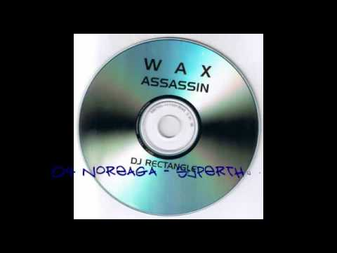 DJ Rectangle - Wax Assassin [Part 1/8]