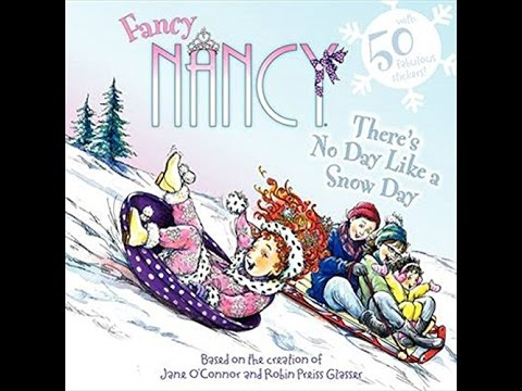 fancy nancy there 39 s no day like a snow day children 39 s read aloud youtube. Black Bedroom Furniture Sets. Home Design Ideas
