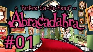 A PANTERA COR-DE-ROSA EM ABRACADABRA #1 - Mansão, Laboratório e Israel