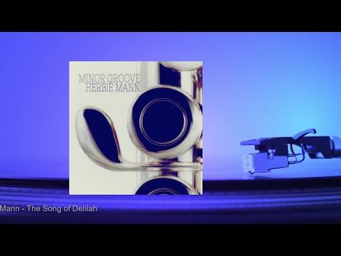 Herbie Mann - The Song of Delilah
