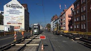 [ÜSTRA] Baustellenchaos   Führerstandsmitfahrt   Linie 6 Messe/Ost - Nordhafen