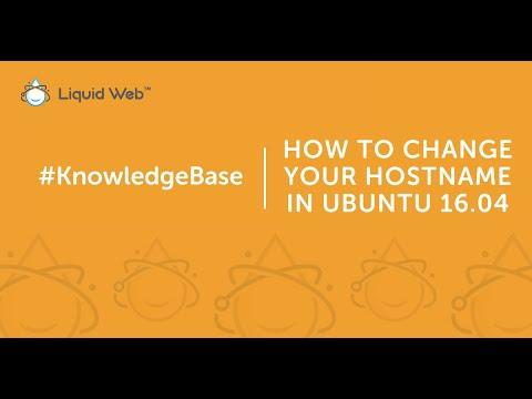How to Change Your Hostname in Ubuntu 16.04