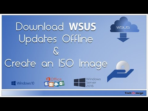 How To Download WSUS Updates Offline And Create An ISO Package?