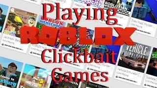 Giocare Roblox Clickbait Games!