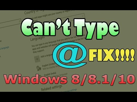 Can't Type @ Symbol On Windows 8/8.1/10 [SOLVED]