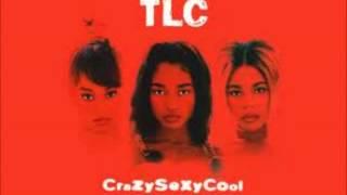 TLC - Let