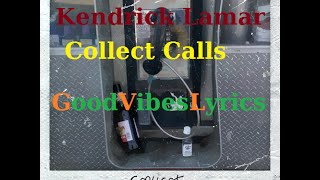 Kendrick Lamar - Collect Calls Traduction Française