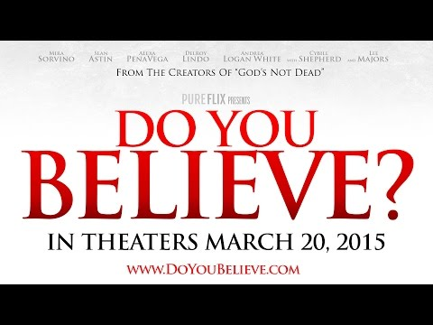 Do You Believe? - Official Trailer