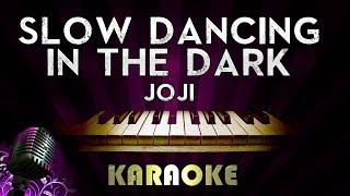 Joji - SLOW DANCING IN THE DARK | HIGHER Key Piano Karaoke Version Instrumental Lyrics Cover