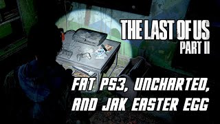 The Last of Us 2 - Fat PS3, Uncharted, & Jak Easter Egg [PS4 PRO]