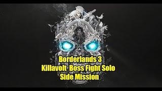 Borderlands 3 Kill Killavolt Side Mission | Killavolt Boss Battle Solo Amara