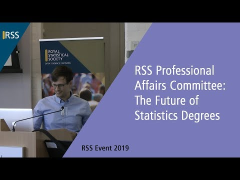 RSS Professional Affairs Committee: The Future of Statistics Degrees