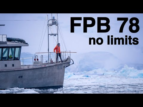 The Antarctic Way | Redefining What's Possible With FPB 78 Yachts