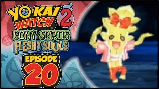Yo-Kai Watch 2 Bony Spirits / Fleshy Souls - Episode 20 | Dancing Trio! [English 100% Walkthrough]