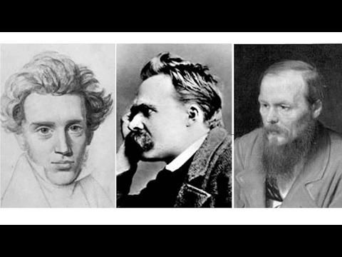 2017 Personality 11: Existentialism: Nietzsche Dostoevsky & Kierkegaard