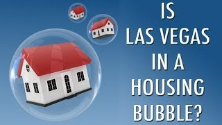 Is Las Vegas In A Housing Bubble?