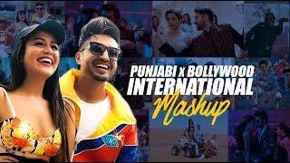 Punjabi X Bollywood International Mashup